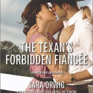 REVIEW: The Texan's Forbidden Fiancee by Sara Orwig