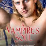 Spotlight & Giveaway: A Vampire's Soul by Carla Susan Smith
