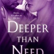 Spotlight & Giveaway: Deeper Than Need by Shiloh Walker