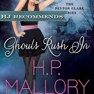 REVIEW: Ghouls Rush In by H.P. Mallory