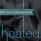 REVIEW: Heated by J. Kenner