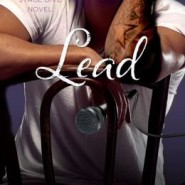 Spotlight & Giveaway: Lead by Kylie Scott
