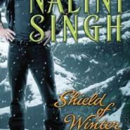 Spotlight & Giveaway: Shield of Winter by Nalini Singh