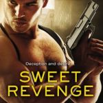 Spotlight & Giveaway: Sweet Revenge by Rebecca Zanetti