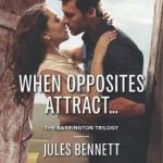 Spotlight & Giveaway: When Opposites Attract by Jules Bennett
