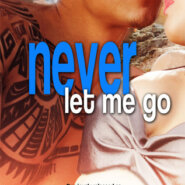 REVIEW: Never Let Me Go by Jennifer Haymore