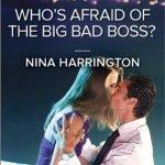 REVIEW: Who's Afraid of the Big Bad Boss? by Nina Harrington