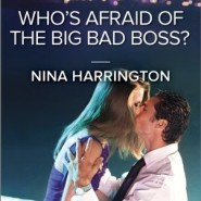 REVIEW: Who's Afraid of the Big Bad Boss? by Nina Harrington