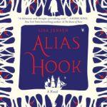 Spotlight & Giveaway: Alias Hook by Lisa Jensen