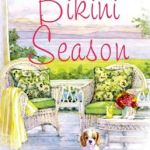 Spotlight & Giveaway: Bikini Season by Sheila Roberts