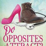 Spotlight & Giveaway: Do Opposites Attract? by Kathryn Freeman