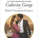 REVIEW: Dante's Unexpected Legacy by Catherine George