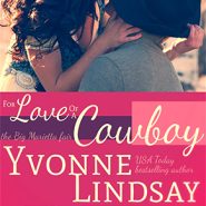 REVIEW: For Love of a Cowboy by Yvonne Lindsay