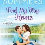 Spotlight & Giveaway: Find My Way Home by Michele Summers