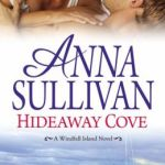 Spotlight & Giveaway: Hideaway Cove by Anna Sullivan