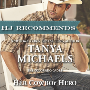 REVIEW: Her Cowboy Hero by Tanya Michaels
