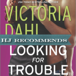 REVIEW: Looking for Trouble by Victoria Dahl