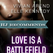 REVIEW: Love is a Battlefield by Vivian Arend and Elle Kennedy