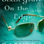 Spotlight & Giveaway: Sixth Grave on the Edge by Darynda Jones