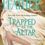 Spotlight & Giveaway: Trapped at the Altar by Jane Feather