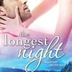 Spotlight & Giveaway: The Longest Night by Kara Braden
