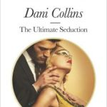 Spotlight & Giveaway: The Ultimate Seduction by Dani Collins