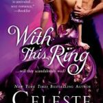 Spotlight & Giveaway: With This Ring by Celeste Bradley