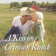 Spotlight & Giveaway: A Kiss on Crimson Ranch by Michelle Major