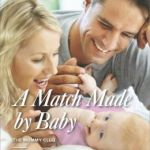 Spotlight & Giveaway: A Match Made By Baby by Karen Rose Smith