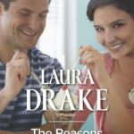 Spotlight & Giveaway: The Reasons to Stay by Laura Drake
