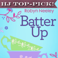 REVIEW: Batter Up by Robyn Neeley