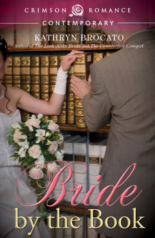 Bride-by-the-Book-by-Kathryn-Brocato