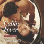 Spotlight & Giveaway: Cabin Fever by Jillian Burns
