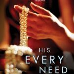 Spotlight & Giveaway: His Every Need by Terri L. Austin