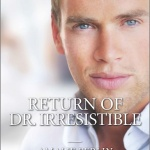 Spotlight & Giveaway: Return of Dr. Irresistible by Amalie Berlin