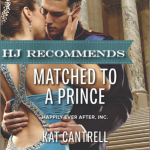 REVIEW: Matched to a Prince by Kat Cantrell