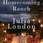 Spotlight & Giveaway: Return to Homecoming Ranch by Julia London
