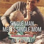 Spotlight & Giveaway: Single Man Meets Single Mom by Jules Bennett