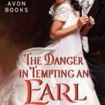 Spotlight & Giveaway: The Danger in Tempting an Earl by Sophie Barnes