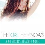Spotlight & Giveaway: The Girl He Knows by Kristi Rose