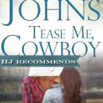 REVIEW: Tease Me, Cowboy by Rachel Johns