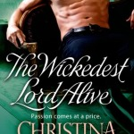 REVIEW: The Wickedest Lord Alive by Christina Brooke