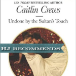 REVIEW: Undone by the Sultan's Touch  by Caitlin Crews