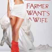 REVIEW: Farmer Wants a Wife by Shelley Munro