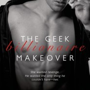 REVIEW: The Geek Billionaire Makeover by Theresa Meyers