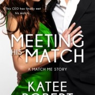 REVIEW: Meeting His Match by Katee Robert