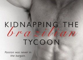REVIEW: Kidnapping the Brazilian Tycoon by Carmen Falcone