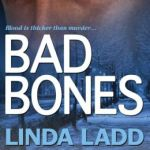 REVIEW: Bad Bones by Linda Ladd