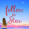 REVIEW: Follow a Star by Christine Stovell
