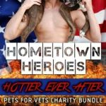 Spotlight & Giveaway: Hometown Heroes – Hotter Ever After by Lucy Monroe